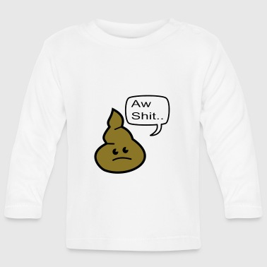 Drol aw shit - T-shirt