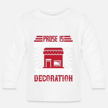 House Architect architecture building profession gift - Baby Longsleeve Shirt