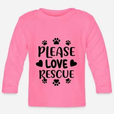 Animal Rescue Please love rescue 01 - Baby Longsleeve Shirt