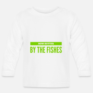 Lachen nie Butter Boy the fishes - Baby Langarmshirt