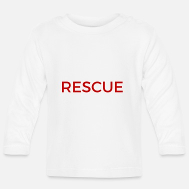 Rescue rescue - Baby Longsleeve Shirt