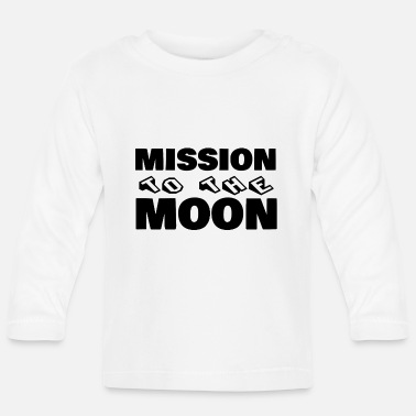 Mission Mission to the moon - Baby Longsleeve Shirt