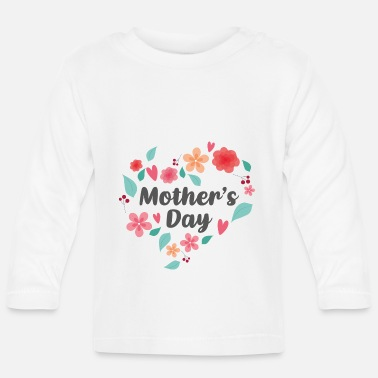 Mother's Day Mother's Day - Mother's Day Gift - Mother's Day - Baby Longsleeve Shirt