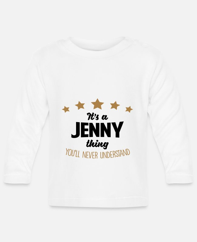 Never Baby Long-Sleeved Shirts - It's a jenny name thing stars never under - Baby Longsleeve Shirt white