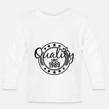 Birthday - Quality since 1989 (UK) - Baby Longsleeve Shirt