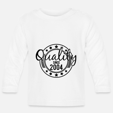 Birthday - Quality since 2004 (uk) - Baby Longsleeve Shirt