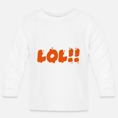 Laughing Out Lout lol - Baby Longsleeve Shirt