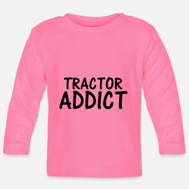 tractor addict - Baby Longsleeve Shirt