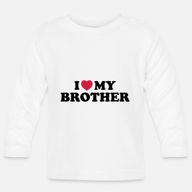 My I love my brother - Baby longsleeve