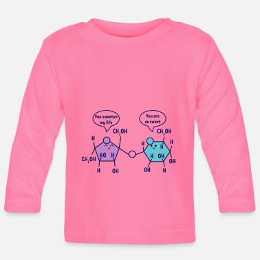 Laboratory You are so sweet chemistry chemist science - Baby Longsleeve Shirt