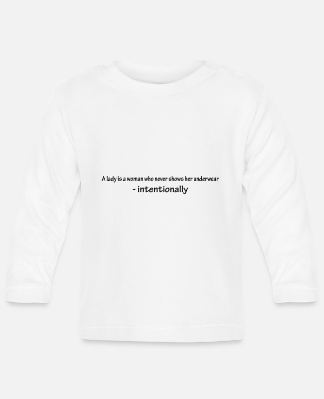 Quote Baby Long-Sleeved Shirts - A lady is a woman who nev - Baby Longsleeve Shirt white