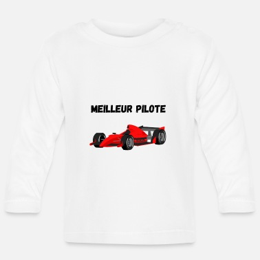 Race Car Driver Best Race Car Driver - Baby Longsleeve Shirt