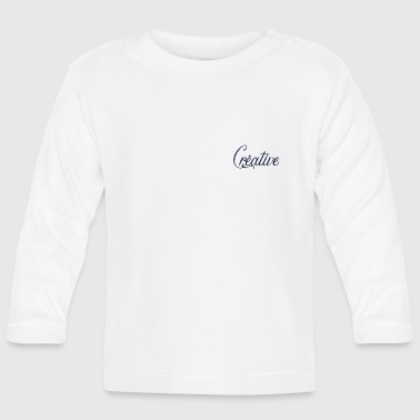 creative - Baby Long Sleeve T-Shirt