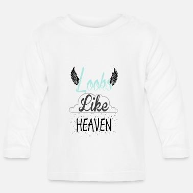 Heaven Looks Like Heaven - T-shirt manches longues Bébé