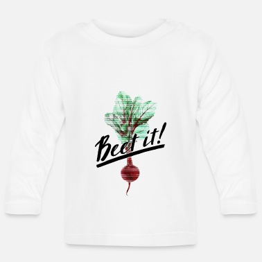 Beet it! - Baby Longsleeve Shirt
