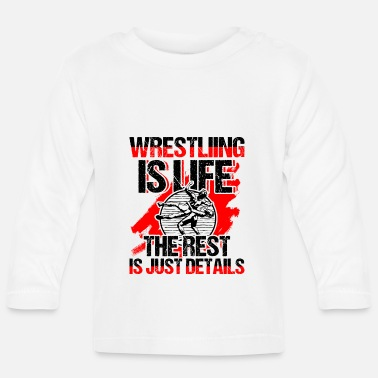 Just Wrestling Is Life Funny Wrestler Gift - Baby Langarmshirt