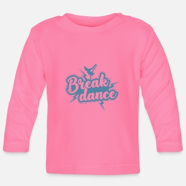 Funk Air Freeze in Breakdance - Baby Longsleeve Shirt