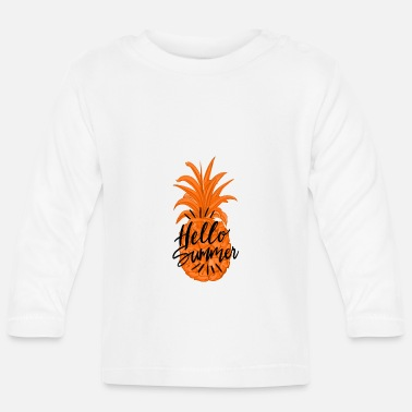 Pineapple Summer Fruity Hello Summer Shirt - Baby longsleeve