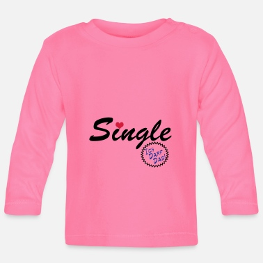 Single Single ... / + - Baby Longsleeve Shirt