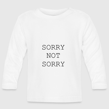 Sorry sorry, sorry - T-shirt