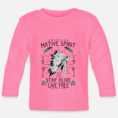 American Indian Native American Indians - Baby Longsleeve Shirt