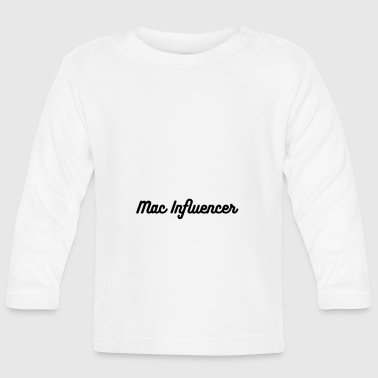 Mac Mac influencer - Baby Long Sleeve T-Shirt