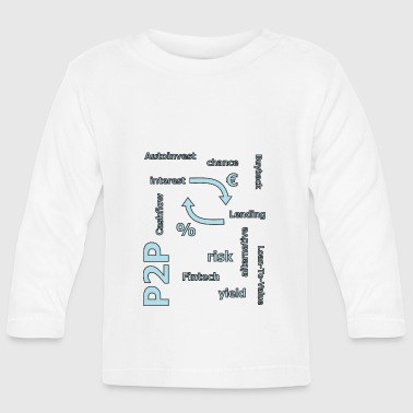 P2P - person to person credit - Baby Long Sleeve T-Shirt