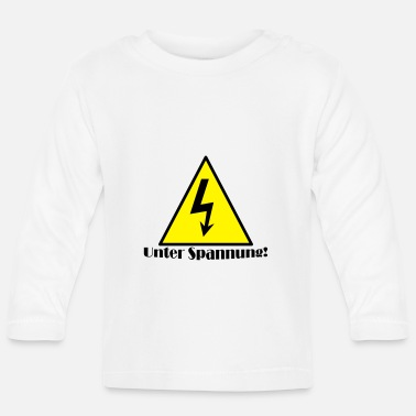 Spannung Unter Spannung - Baby Langarmshirt