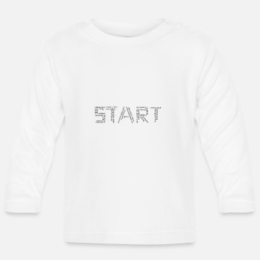 Start Start in .. - Baby Longsleeve Shirt