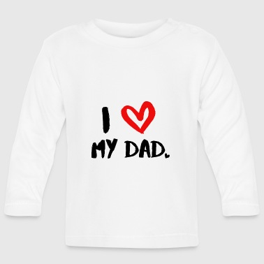 I Love Dad Hart ontwerp I love my dad - T-shirt