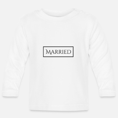 Marry Married - Baby Longsleeve Shirt