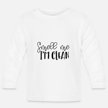 SMELL ME I'AM CLEAN | RICH, I'M CLEAN! - Baby Longsleeve Shirt