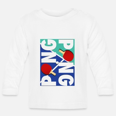 Sports Ping Pong sports racket design - Baby Longsleeve Shirt