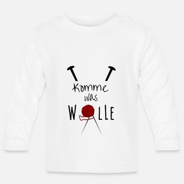 Wolle Komme was Wolle - Baby Langarmshirt