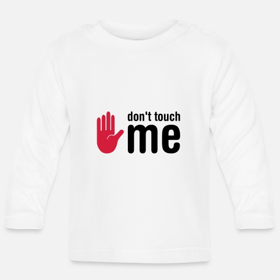 Trend Baby Clothes - don't touch me - Baby Longsleeve Shirt white