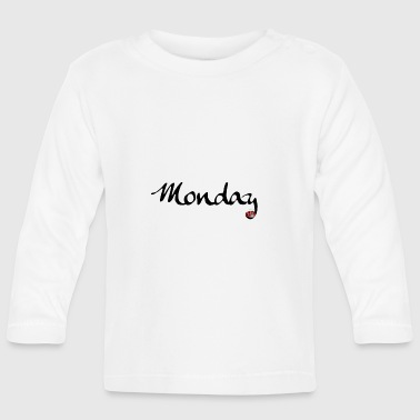 Monday - Baby Long Sleeve T-Shirt