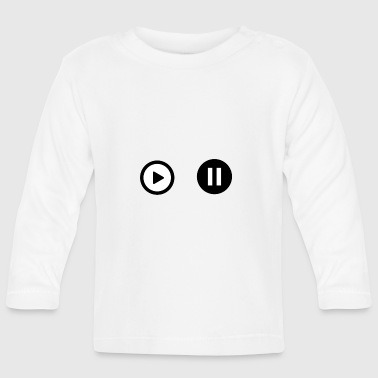pause and play - Baby Long Sleeve T-Shirt
