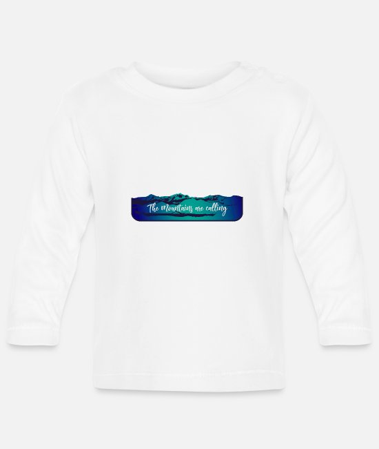 Mountains Baby Long Sleeve Shirts - the mountains are calling - Baby Longsleeve Shirt white