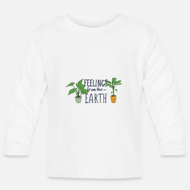 Plant Grounds Feelings from the Earth - Baby Longsleeve Shirt