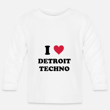 I Love Techno I LOVE DETROIT TECHNO - T-shirt