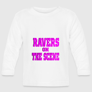 ravers on the scene - Baby Long Sleeve T-Shirt