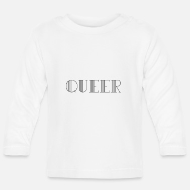 Queer QUEER - Baby Long Sleeve T-Shirt