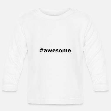 Awesome #awesome - T-shirt