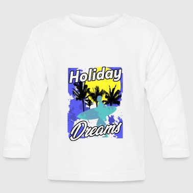 Vacation vacation - Baby Long Sleeve T-Shirt
