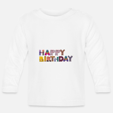 Happy Birthday happy birthday - T-shirt