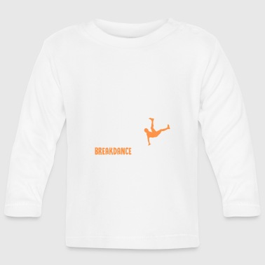 ++ ++ Breakdance Evolution - Långärmad T-shirt baby