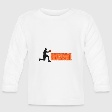 Supermannschaft, Supertrainer, Supergeil - Baby Langarmshirt