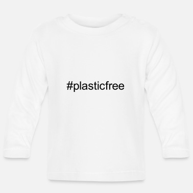 plastic free - Baby Long Sleeve T-Shirt