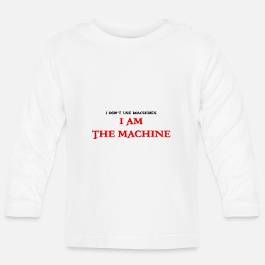 Machine ik ben de machine - T-shirt