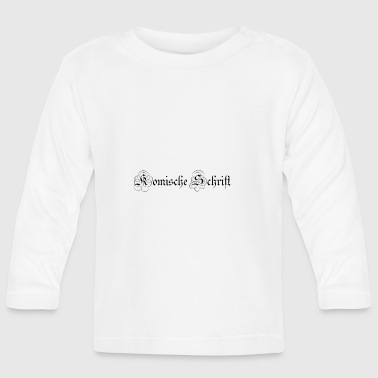 Font font - Baby Long Sleeve T-Shirt